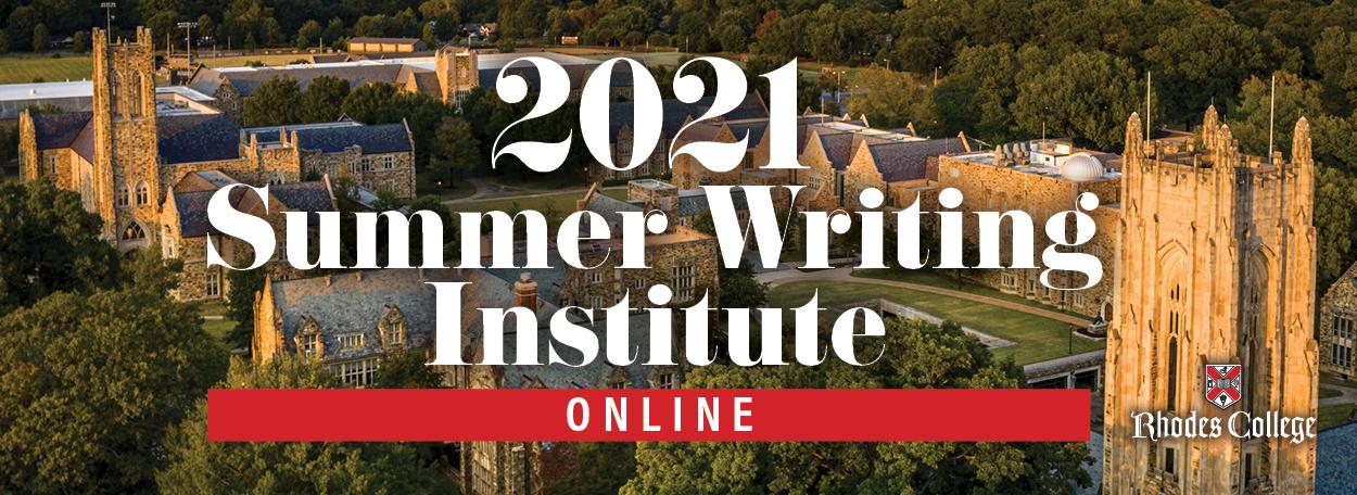 Summer Writing Institute 2021 ONLINE | Rhodes College