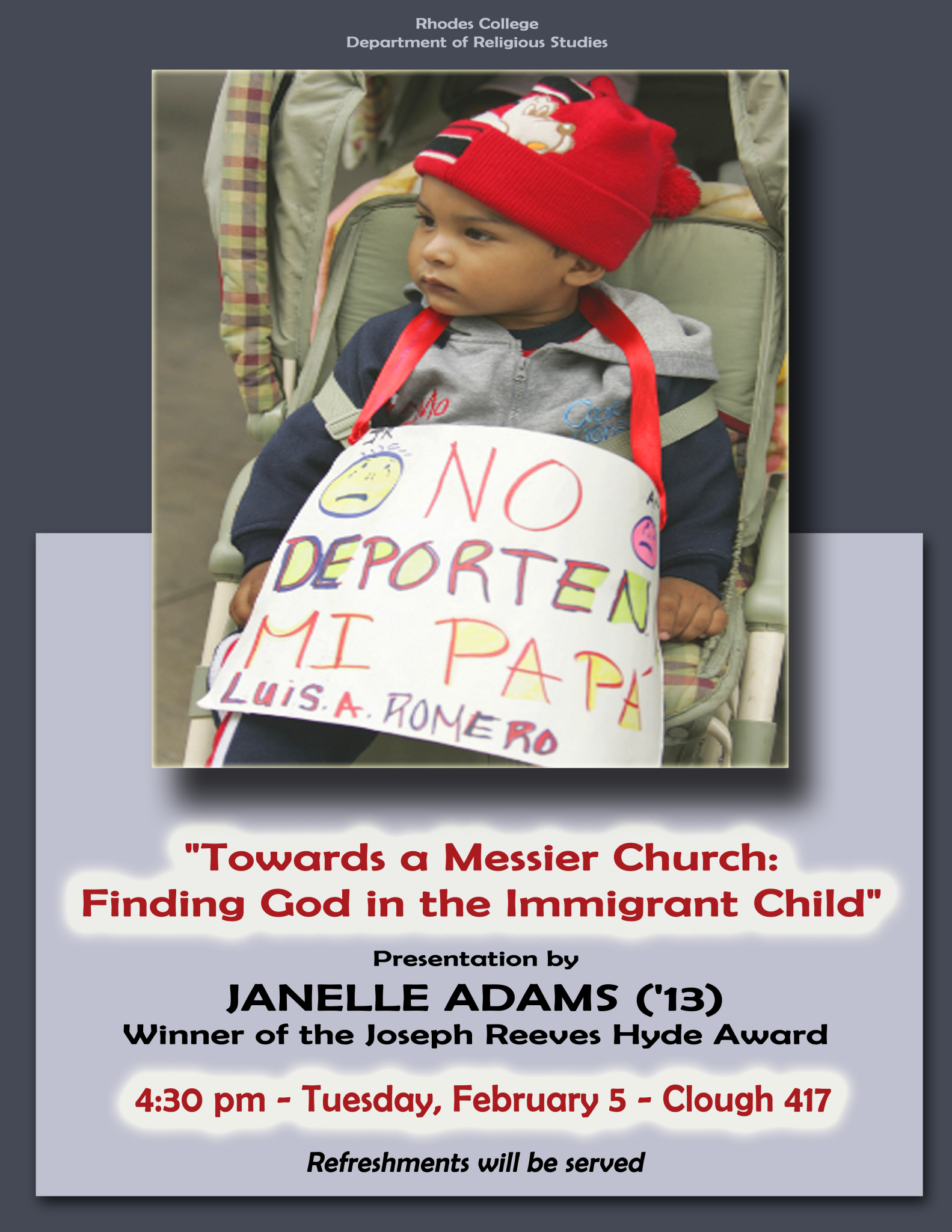 "a poster for a presentation that features a small child in a stroller with a sign that says in Spanish, ""Don't deport my father"""